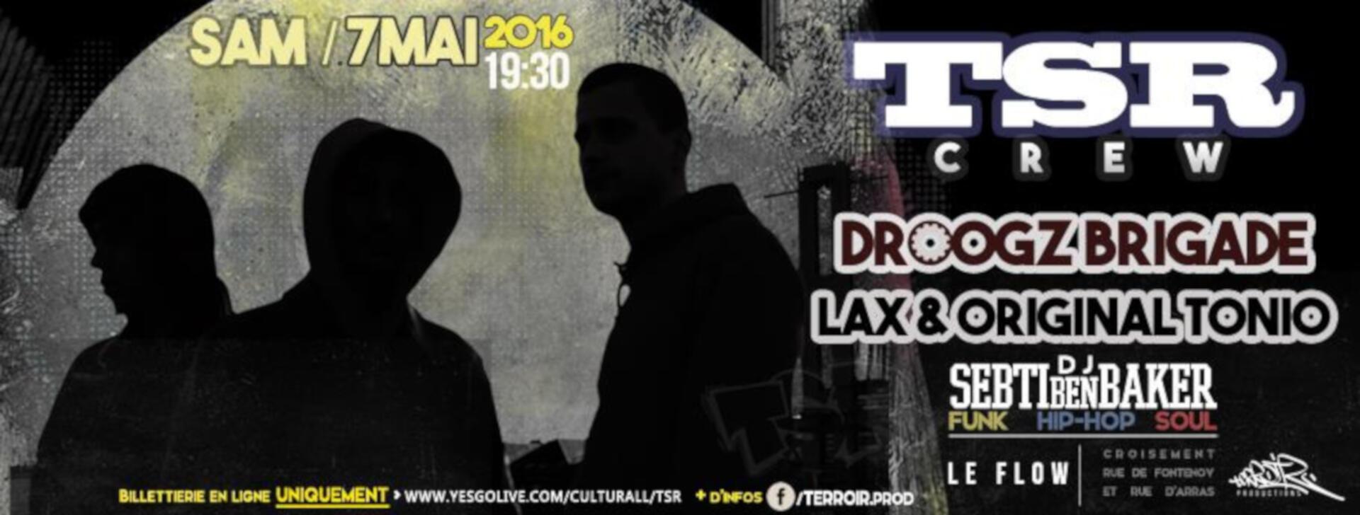 Concert à Lille TSR Crew, Droogz Brigade, LAX Original Tonio